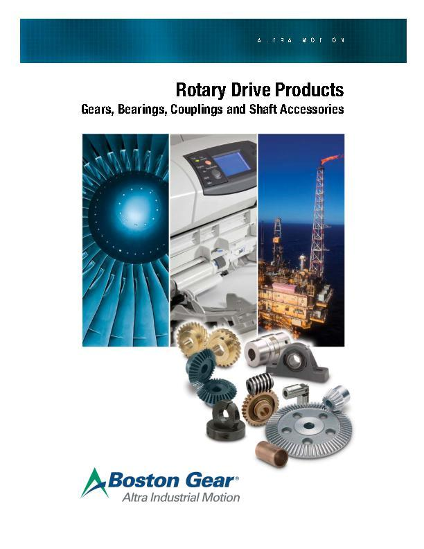 Rotary Drive Products Gears, Bearings, Couplings & Shaft Accessories