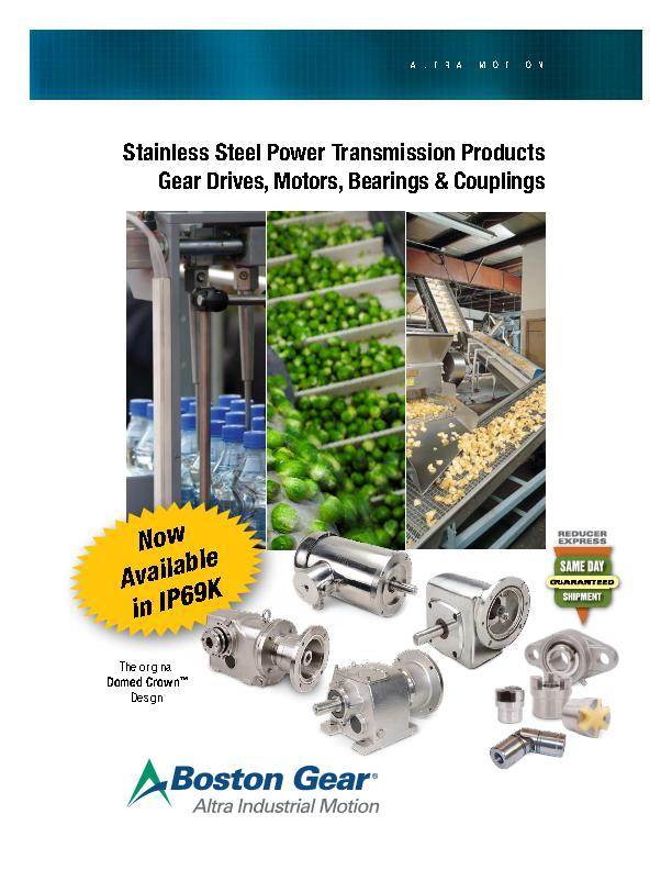 Stainless Steel Power Transmission Products Gear Drives, Motors, Bearings & Couplings