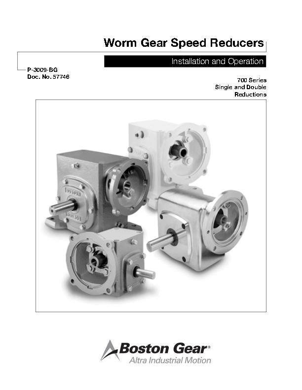 Worm Gear Speed Reducers Installation & Operation 700 Series