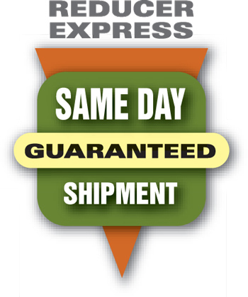 Reducer Express Shipment Guaranteed